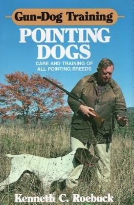 Gun Dog Training Pointing Dogs