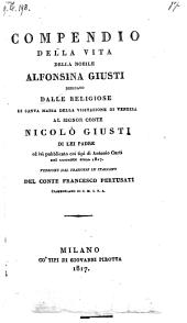 Compendio della vita d'Alfonsina Giusti. Versione dal francese in italiano del conte Francesco Pertusati. - Milano, Giov. Pirotta 1817. (ital.)