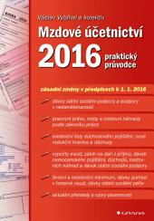 Mzdové účetnictví 2016: praktický průvodce