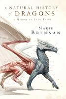 A Natural History of Dragons PDF