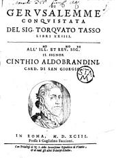 Di Gervsalemme conqvistata del sig. Torqvato Tasso libri XXIIII ...