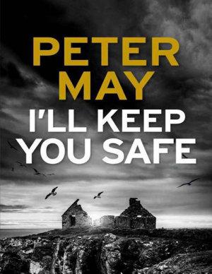 I ll Keep You Safe