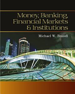 Money  Banking  Financial Markets and Institutions Book