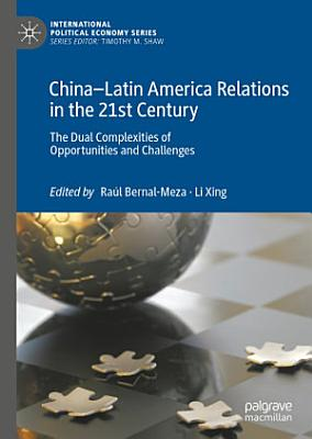 China   Latin America Relations in the 21st Century PDF