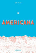Americana  and the Art of Getting Over It    PDF