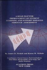 A Road Map for Improvement of Student Learning and Support Services Through Assessment