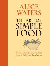 The Art of Simple Food PDF