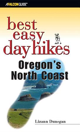 Best Easy Day Hikes Oregon s North Coast PDF
