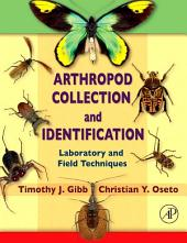 Arthropod Collection and Identification: Laboratory and Field Techniques