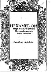 Hexameron Magni Basilii per Ioannem Argyropolum e greco in latinum conuersum