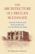 The Architecture of a Deccan Sultanate