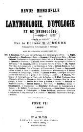 Revue mensuelle de laryngologie, d'otologie et de rhinologie: Volume7