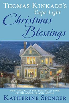 Thomas Kinkade s Cape Light  Christmas Blessings
