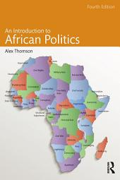 An Introduction to African Politics: Edition 4
