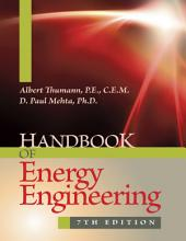 Handbook of Energy Engineering, 7th Edition