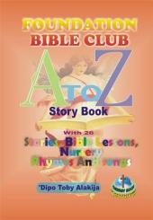 Foundation Bible Club A-Z Story Book