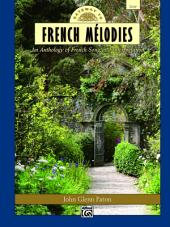 Gateway to French Mélodies: For Low Voice
