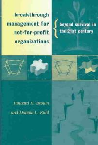 Breakthrough Management for Not for profit Organizations Book