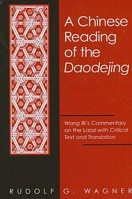 Chinese Reading of the Daodejing  A