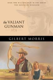 The Valiant Gunman (House of Winslow Book #14)