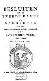 Besluiten van de Tweede Kamer en decreeten van het Vertegenwoordigend Lichaam des Bataafschen Volks: Volume 21