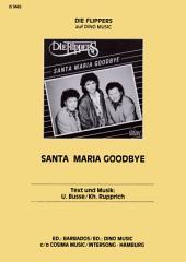 Santa Maria Goodbye: Single Songbook
