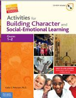 Activities for Building Character and Social Emotional Learning Grades 1   2 PDF