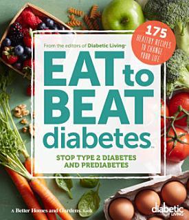 Diabetic Living Eat to Beat Diabetes Book