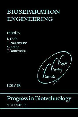 Bioseparation Engineering