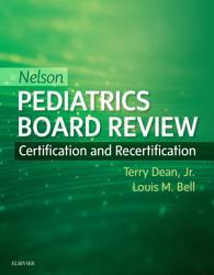 Nelson Pediatrics Board Review E Book PDF
