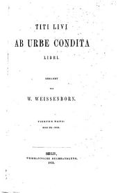 Titi Livi Ab urbe condita libri: Volumes 4-5