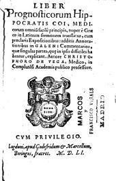 Liber Prognosticorum Hippocratis ...: additis Annotationibus in Galeni Commentarios ...