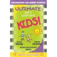 The Ultimate Guide to Celebrating Kids PDF