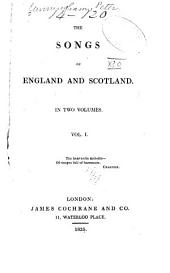 The Songs of England and Scotland ...