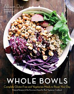 Whole Bowls Book