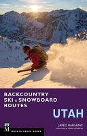 Backcountry Ski   Snowboard Routes