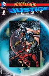 Justice League: Futures End (2014-) #1