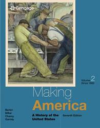 Making America A History Of The United States Volume I To 1877 Book PDF