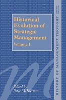 Historical Evolution of Strategic Management  Volumes I and II PDF