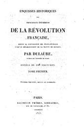 Esquisses historiques des principaux évènements de la révolution française: Volumes1à2