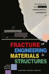 Fracture of Engineering Materials and Structures