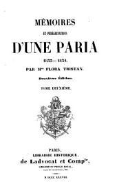Mémoires et pérégrinations d'une paria: 1833 - 1834, Volume2