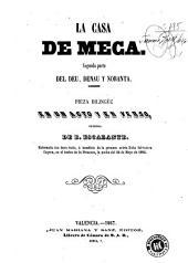 La Casa de meca: segunda parte del Deu, denau y noranta