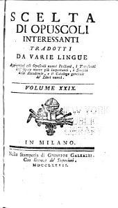 Scelta di opuscoli interessanti tradotti da varie lingue: Volumi 29-32