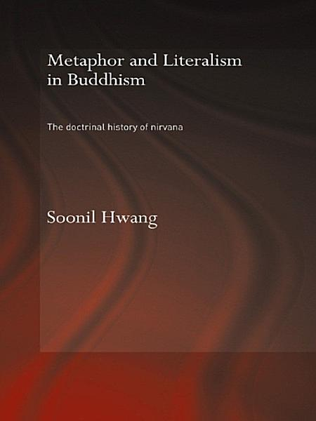 Metaphor and Literalism in Buddhism