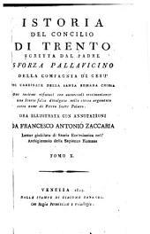 Istoria del Concilio di Trento scritta dal padre Sforza Pallavicino ..