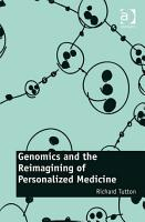 Genomics and the Reimagining of Personalized Medicine PDF