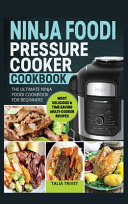 Ninja Foodi Pressure Cooker Cookbook