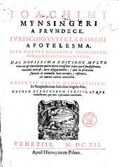 Apotelesma, sive corpus perfectum scholiorum ad quatuor libros institutionum iuris civilis