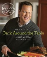Back Around the Table  An  In the Kitchen with David  Cookbook from QVC s Resident Foodie PDF